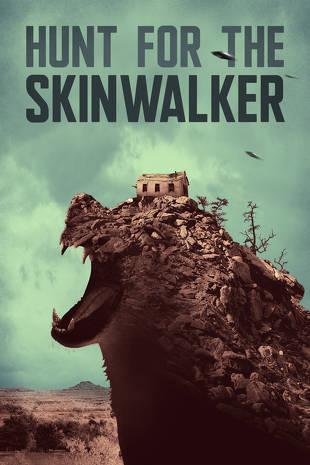 Hunt for the Skinwalker | Buy, Rent or Watch on FandangoNOW